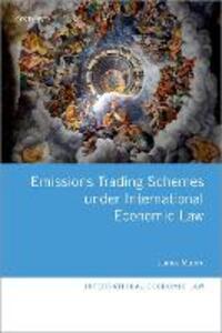 Emissions Trading Schemes under International Economic Law - James Munro - cover