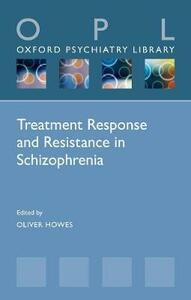 Treatment Response and Resistance in Schizophrenia - cover