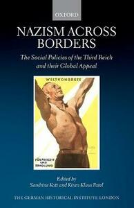 Nazism across Borders: The Social Policies of the Third Reich and their Global Appeal - cover