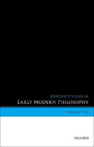 Oxford Studies in Early Modern Philosophy, Volume VIII - cover