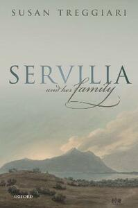 Servilia and her Family - Susan Treggiari - cover