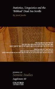 Statistics, Linguistics and the 'Biblical' Dead Sea Scrolls - Jarod Jacobs - cover