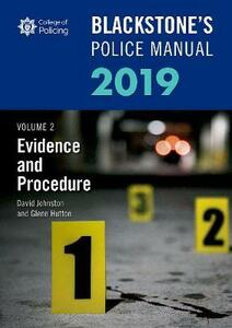 Blackstone's Police Manuals Volume 2: Evidence and Procedure 2019 - Glenn Hutton,David Johnston - cover