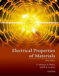 Electrical Properties of Materials - Laszlo Solymar,Donald Walsh,Richard R. A. Syms - cover