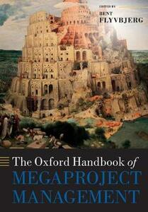 The Oxford Handbook of Megaproject Management - cover