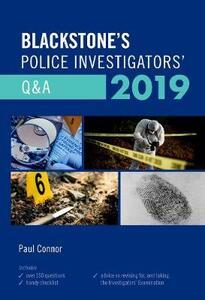 Blackstone's Police Investigators' Q&A 2019 - Paul Connor - cover