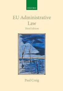 EU Administrative Law - Paul Craig - cover