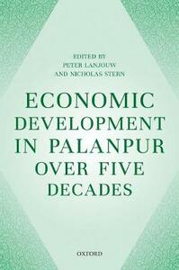 Economic Development in Palanpur over Five Decades - Peter Lanjouw,Nicholas Stern - cover