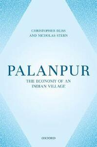 Palanpur: The Economy of an Indian Village - Christopher Bliss,Nicholas Stern - cover