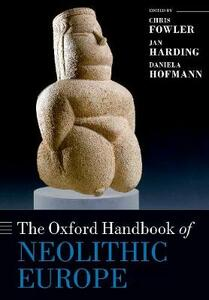 The Oxford Handbook of Neolithic Europe - cover