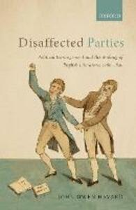 Disaffected Parties: Political Estrangement and the Making of English Literature, 1760-1830 - John Owen Havard - cover