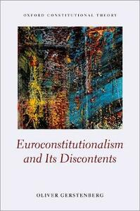 Euroconstitutionalism and its Discontents - Oliver Gerstenberg - cover