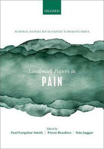 Landmark Papers in Pain: Seminal Papers in Pain with Expert Commentaries - cover