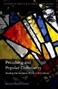 Preaching and Popular Christianity: Reading the Sermons of John Chrysostom - James Daniel Cook - cover