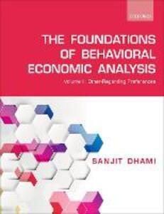 The Foundations of Behavioral Economic Analysis: Volume II: Other-Regarding Preferences - Sanjit Dhami - cover