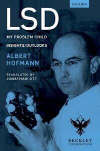 LSD: My problem child - Albert Hofmann - cover