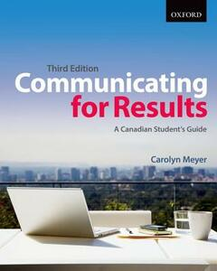 Communicating for Results: A Canadian Student's Guide - Carolyn Meyer - cover
