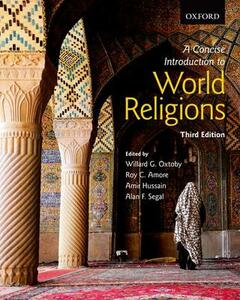 A Concise Introduction to World Religions - Willard G. Oxtoby,Roy C. Amore,Amir Hussain - cover