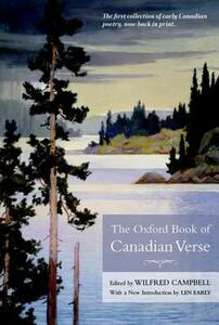 The Oxford Book of Canadian Verse - Wilfred Campbell,Len Early - cover