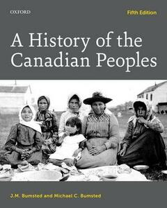 A History of the Canadian Peoples - J. M. Bumsted,Michael C. Bumsted - cover