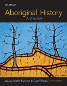 Aboriginal History: A Reader - Kristin Burnett,Geoff Read - cover