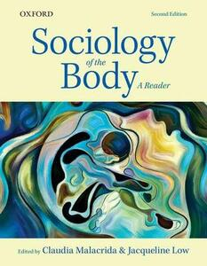 Sociology of the Body: A Reader - Claudia Malacrida,Jacqueline Low - cover