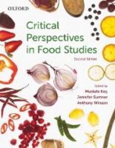 Critical Perspectives in Food Studies - Mustafa V. Koc,Jennifer Sumner,Anthony Winson - cover