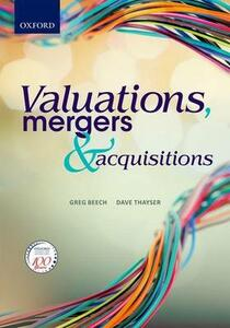 Valuations, Mergers and Acquisitions - Greg Beech,Dave Thayser - cover