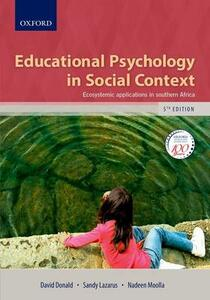 Educational Psychology in Social Context: Ecosystemic Applications in Southern Africa - Sandy Lazarus,David Donald,Nadeen Moolla - cover