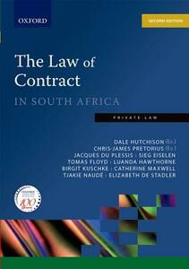 The Law of Contract in South Africa - Dale Hutchison,Chris Pretorius,Tjakie Naude - cover