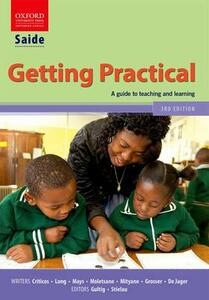 SAIDE Getting Practical: A professional studies guide to teaching and learning - Costa Criticos,Mary Grosser,Lizette de Jager - cover