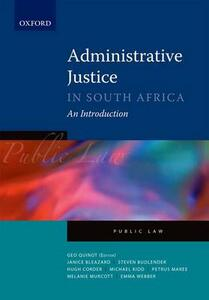 Administrative Justice in South Africa: An Introduction - cover