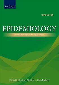 Epidemiology: A research manual for South Africa - Rodney Ehrlich,Gina Joubert - cover