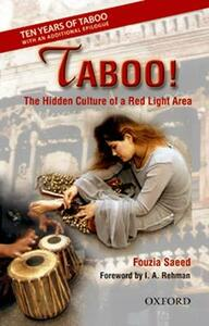 Taboo!: The Hidden Culture of a Red Light Area, with an additional Epilogue - Fouzia Saeed - cover