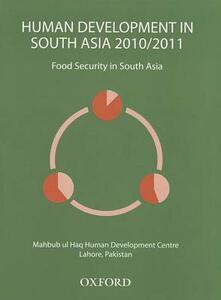 Human Development in South Asia 2010-2011: Food Security in South Asia - Mahbub ul Haq Development Centre - cover