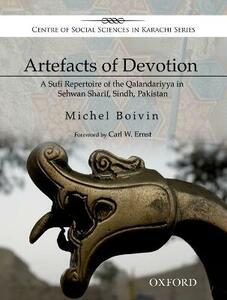 Artefacts of Devotion: A Sufi Repertoire of the Qalandariyya in Sehwan Sharif, Sindh, Pakistan - Michel Boivin - cover