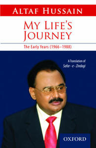 My Life's Journey: The Early Years 1966-1988 - Altaf Husaain - cover