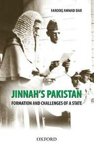 Jinnah's Pakistan: Formation and Challenges of a State - Farooq Ahmad Dar - cover