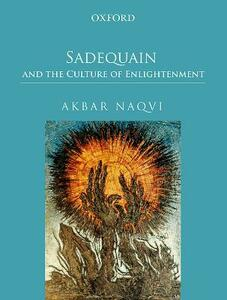 Sadequain and the Culture of Enlightenment - Akbar Naqvi - cover
