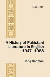 A History of Pakistani Literature in English 1947-1988 - Tariq Rahmam - cover