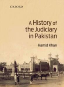 A History of the Judiciary in Pakistan - Hamid Khan - cover