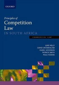 Principles of Competition Law in South Africa - David Unterhalter,Paula Youens,Isabel Goodman - cover