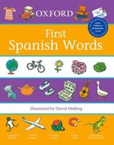 Oxford First Spanish Words - Neil Morris - cover