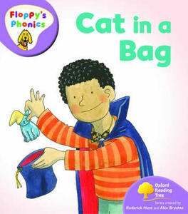 Oxford Reading Tree: Level 1+: Floppy's Phonics: Cat in a Bag - Roderick Hunt - cover