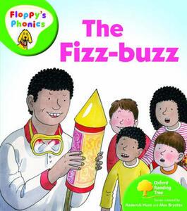 Oxford Reading Tree: Level 2: Floppy's Phonics: The Fizz Buzz - Roderick Hunt - cover