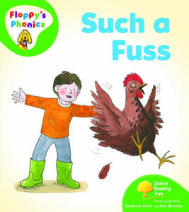 Oxford Reading Tree: Level 2: Floppy's Phonics: Such a Fuss - Rod Hunt,Alex Brychta - cover