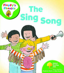 Oxford Reading Tree: Level 2: Floppy's Phonics: The Sing Song - Roderick Hunt - cover