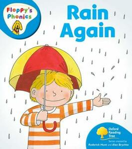 Oxford Reading Tree: Level 2A: Floppy's Phonics: Rain Again - Roderick Hunt - cover