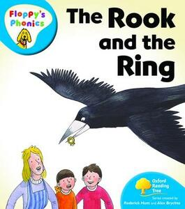 Oxford Reading Tree: Level 2A: Floppy's Phonics: The Rook and the Ring - Roderick Hunt,Alex Brychta - cover