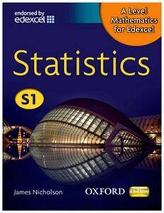 A Level Mathematics for Edexcel: Statistics S1 - James Nicholson - cover